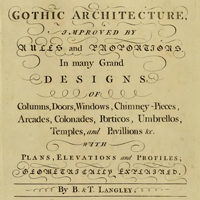 Gothic Architecture. Batty & Thomas Langley. 1742